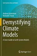 Demystifying Climate Models A Users Guide To Gettelman Andrew