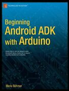 Beginning Android Adk With Arduino Bohmer Mario 9781430241973 Free Shipping