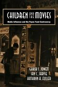 Children And The Movies Media Influence And Th Jarvie C.