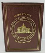 History Of Boone County Indiana Zionsville Lebanon Whitestown 1st Ed 1984 Book