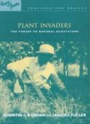 Plant Invaders The Threat To Natural Ecosystems, Cronk, B. 9781853837814 New,,