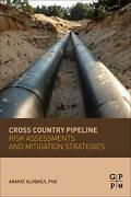Cross Country Pipeline Risk Assessments And Mit, Aloqaily, Arafat,,
