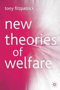 New Theories Of Welfare, Fitzpatrick, Tony 9781403901521 Fast Free Shipping,,