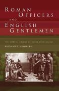 Roman Officers And English Gentlemen The Impe Hingley Richard