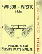 Gehl Company V-rakes Wr308 Wr310 No. 903468 Tractor Parts Operator's Manual
