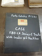 Case 580ck Series C Tractor With Loader Backhoe Parts Catalog B1283