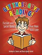 Get Those Guys Reading Fiction And Series Boo, Baxter, Kochel-,