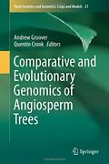 Comparative And Evolutionary Genomics Of Angios, Groover, Cronk-,