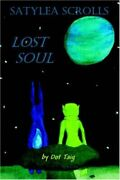 Satylea Scrolls Lost Soul By Taig New 9781412074018 Fast Free Shipping-