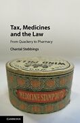 Tax Medicines And The Law From Quackery To Pharmacy By Stebbings New-