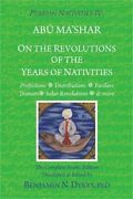 Persian Nativities Iv On The Revolutions Of The Years Of Nativities Paperback