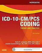 Workbook For Icd-10-cm/pcs Coding Theory And Practice 2014 Edition Paperback