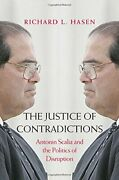 The Justice Of Contradictions Antonin Scalia A, Hasen+=