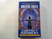 Contact Imminent By Kristine Smith Paperback, 2003 Advance Reader Copy, Eos