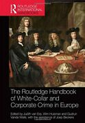 The Routledge Handbook Of White-collar And Corp Van-erp Huisman Walle