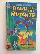 Dawn Of The Mutants By Lionel Roberts Soft Cover Badger Books Sf No. 18