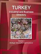 Turkey Industrial And Business Directory Volume, Ibp, Inc. Pf,,