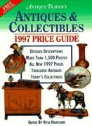 Antiques And Collectibles Price Guide 1997 Antique Trader Antiques And Collectib