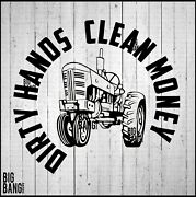 Dirty Hands Clean Money Farm Life Decal Tractor Country Car Truck Trailer Window