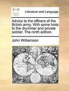 Advice To The Officers Of The British Army. Wit, Williamson, John,,