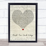 Read And039em And Weep Script Heart Song Lyric Art Gift Print