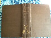 Notes On Track - Construction And Maintenance By W. M. Camp Vintage 1903 Hc