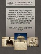 Anderson Tully Company, Owner Of 8 Acres Of Lan, Dent, L,,