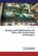 Design And Optimization Of Plate And Frame Heat Exchangers By Masoud New,,