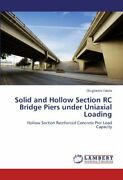Solid And Hollow Section Rc Bridge Piers Under , Falola, Olugbenro,,