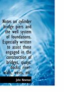 Notes On Cylinder Bridge Piers And The Well Sys, Newman-,
