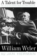A Talent For Trouble The Life Of Hollywood's M, Herman-,