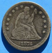 1876 Seated Liberty Quarter Dollar Us Coins Us Paper Money