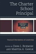 The Charter School Principal, Bickmore, New 9781475829327 Fast Free Shipping,,