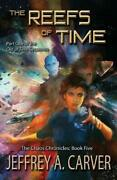 The Reefs Of Time Part One Of The Out Of Time Sequence By Carver A. New