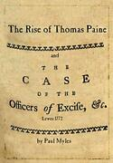 The Rise Of Thomas Paine And The Case Of The Officers Of Excise, Myles, Paul,,