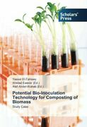 Potential Bio-inoculation Technology For Composting Of Biomass By Yasser New,,