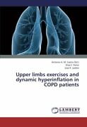 Upper Limbs Exercises And Dynamic Hyperinflation In Copd Patients By F. New,,