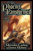 The Phoenix Transformed 3 By James Mallory And Mercedes Lackey 2009, Hardcover