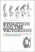 Evolution And The Victorians Science, Culture , Conlin Hardcover-,