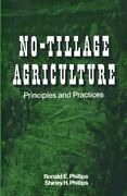 No-tillage Agriculture Principles And Practices