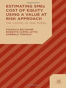 Estimating Smes Cost Of Equity Using A Value At Risk Approach By Beltrame New-,