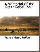 A Memorial Of The Great Rebellion Buffum Henry 9781117893884 Free Shipping