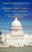 Obamaand039s First Year - Hope And Change Sociali Morman R.