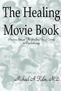 The Healing Movie Book Precious Images The He Kalm Michael