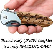 Dad Gifts From Daughter - Engraved Pocket Knife For Dad - Great Fathers Day Gift