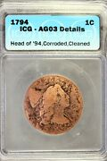 1794 - Icg Ag08 Details Corroded,cleaned Flowing Hair Large Cent B18748