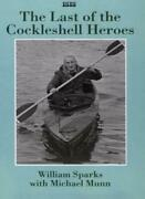 The Last Of The Cckleshell Heroes A World War Ii Memoir Isis Large Print By