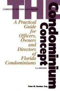 The Condominium Concept A Practical Guide For Officers Owners And Directors Of