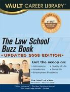 The Law School Buzz Book [vault Career Library]