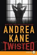 Twisted By Andrea Kane 2008 Trade Paperback Large Type / Large Print Edition
